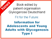 Book edited by patient organisation Glykogenose Deutschland. Fit for the Future: Information for Adolescents and Young Adults with Glycogenosis Type I